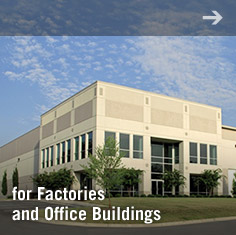 for factories and Office Buildings